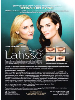 Claire Danes and Brooke Shields, Latisse