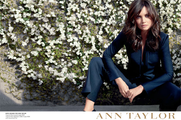 Katie Holmes for Ann Taylor Spring fashions celebrity endorsements